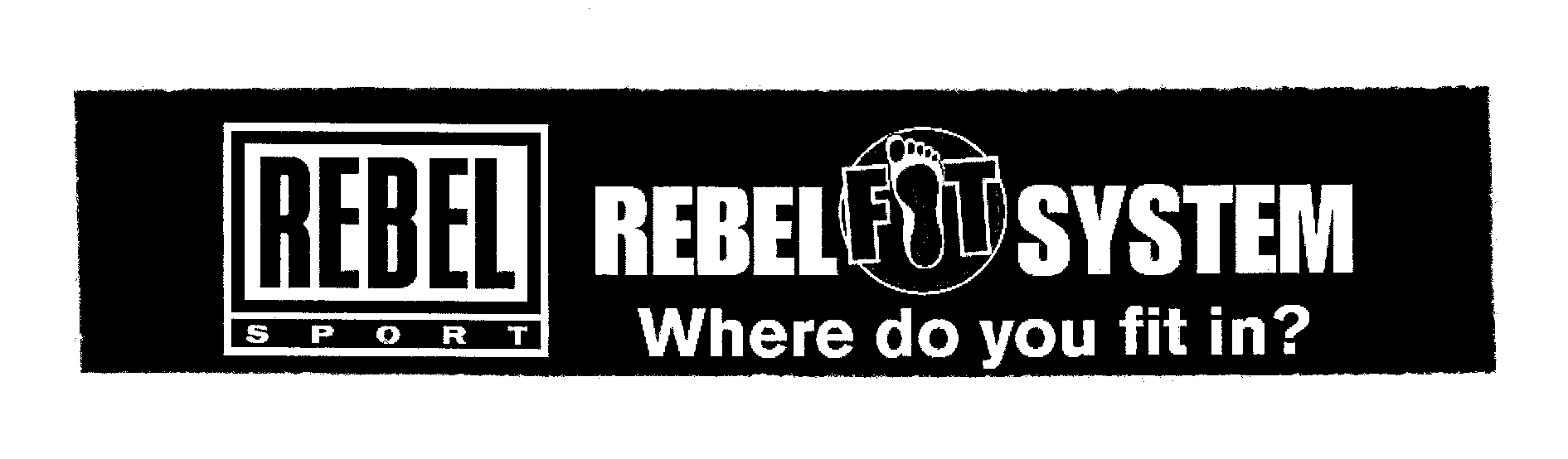 rebel sport rebel foot system where do you fit in by